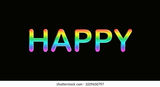 Happy in rainbow colors written on black background