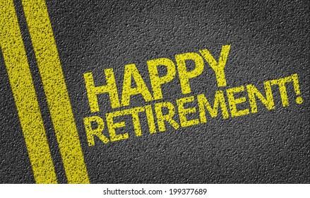 Happy Retirement! written on the road