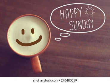 Happy Sunday coffee cup background with vintage filter