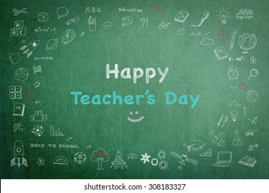Happy teacher's day greeting on school green chalkboard and student's doodle freehand sketch chalk education icon drawing