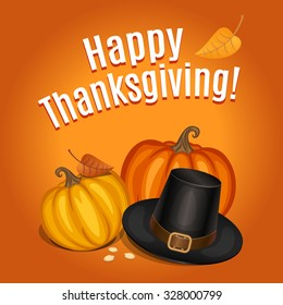 Happy Thanksgiving card, poster, background with piligrim hat and orange pumpkin.