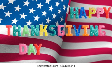 Happy Thanksgiving greetings against the background of the flag of the United States of America