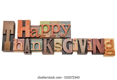 Happy Thanksgiving  - isolated word abstract in vintage wood letterpress printing blocks