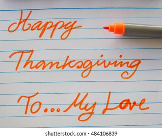 Happy Thanksgiving to My love in hand writing  with Orange pen