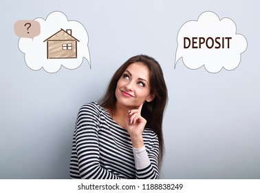 Happy thinking woman looking up and thinking deposit or buying to house. Concept illustration with house in bubble cloud and deposit word. Investment to safety money.