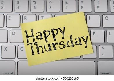 """""""Happy Thursday"""" on Notepad"""