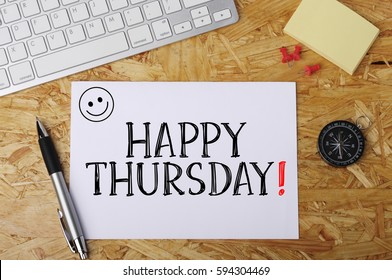 """""""Happy Thursday"""" Word on Office Workplace"""