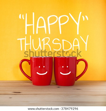 Happy Thursday Word Two Cups Coffee Stock Photo Edit Now 378479296