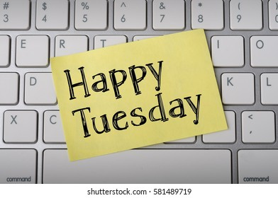 """Happy Tuesday"" on Notepad"