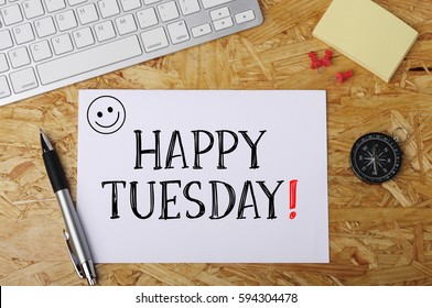 """""""Happy Tuesday"""" Word on Office Workplace"""