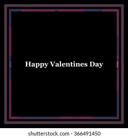Happy Valentines Day background card white on black with frame
