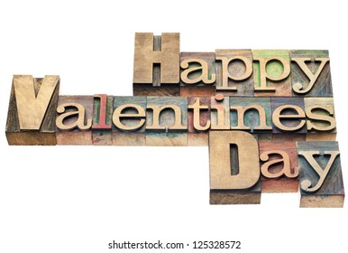 Happy Valentines Day - isolated text in vintage letterpress wood type printing blocks
