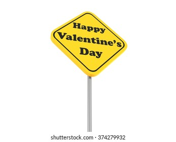Happy valentines day road sign, 3d illustration