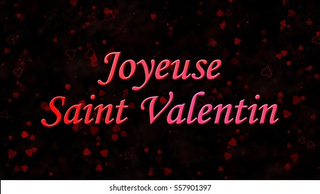 "Happy Valentine's Day text in French ""Joyeuse Saint Valentin"" on black background with hearts and roses"