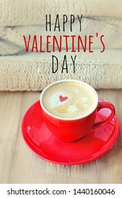 happy Valentine's day - text on abstract defocused background with Coffee Cup. romantic Breakfast with coffee. cozy valentine's day concept. 14 feb card. love confession greeting concept.