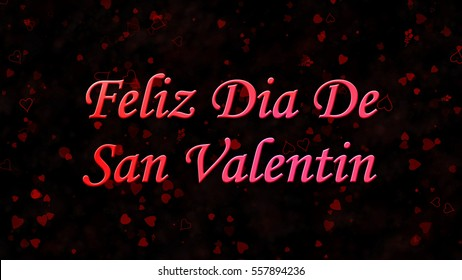 "Happy Valentine's Day text in Spanish ""Feliz Dia De San Valentin"" on black background with hearts and roses"