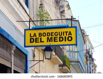 HAVANA - DECEMBER 4: La Bodeguita del Medio sign on December 4, 2013 in Havana. Since its opening in 1942, this bar has been a favorite of Ernest Hemingway and Pablo Neruda among other personalities.