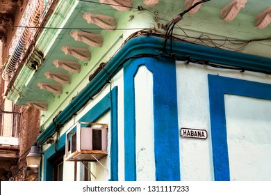 Havana, Republic of Cuba - 16.11.2017: Colorful house with sign that says Habana (Havana)