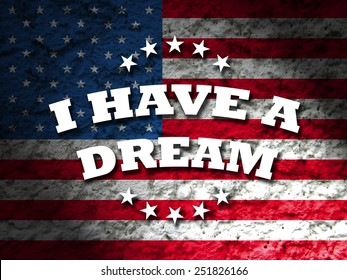i have a dream - martin luther king jr. day greeting card american flag grunge background