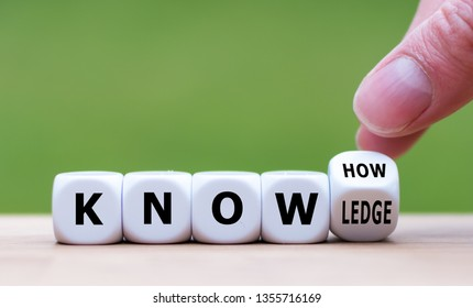 "To have know-how or to have knowledge. Hand turns a dice and changes the word  ""know-how"" to ""knowledge""."