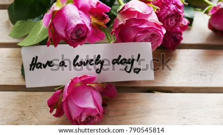 Have Lovely Day Rose Background Stock Photo Edit Now 790545814