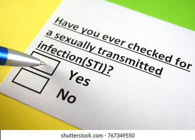 Have you ever checked for a sexually transmitted infection? Yes or no