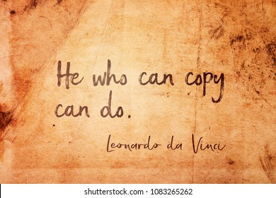 He who can copy can do - ancient Italian artist Leonardo da Vinci quote printed on vintage grunge paper