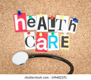 Health Care, pinned on cork bulletin board, stethoscope beside.