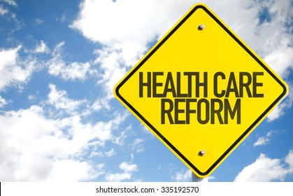 Health Care Reform sign with sky background