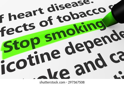 Health disease concept with a close-up 3d render of stop smoking text highlighted with a green marker.