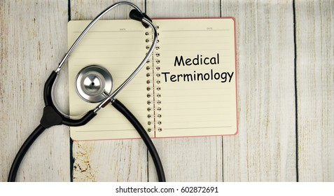 Health and Medical Concept- Medical Terminology