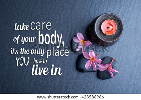 Health Quote Take Care Your Body Stock Photo Edit Now 423586966