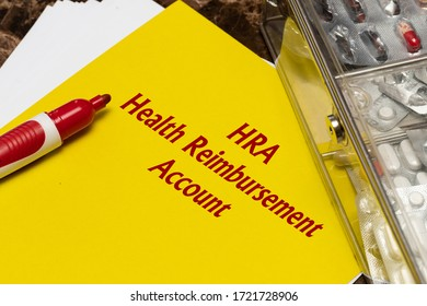 Health Reimbursement Account HRA, the text is written in red letters on a yellow sheet. The concept of medical care or medical assistance - Shutterstock ID 1721728906