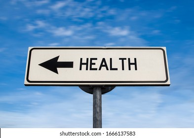 Health road sign, arrow on blue sky background. One way blank road sign with copy space. Arrow on a pole pointing in one direction.
