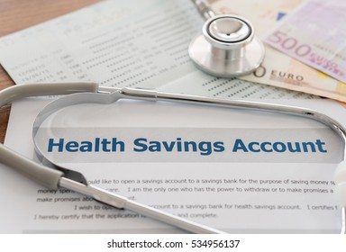 health savings account HSA concept with application form,euro money, stethoscope, bank account on desk.
