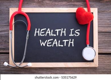 Health slogan/quote: Health is Wealth, health conceptual