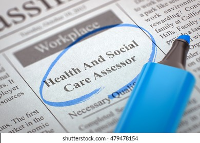 Health And Social Care Assessor - Job Vacancy in Newspaper, Circled with a Blue Highlighter. Blurred Image. Selective focus. Hiring Concept. 3D Illustration.