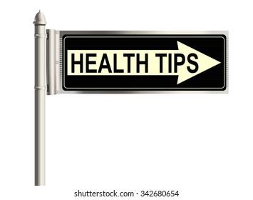 Health tips. Road sign on the white background. Raster illustration.