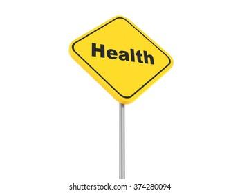 Health yellow traffic sign, 3d illustration