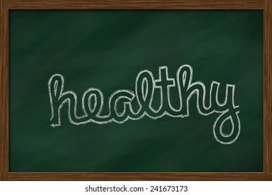 healthy word written on chalkboard