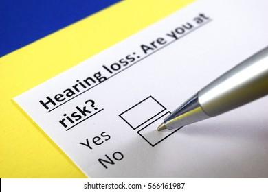 Hearing loss: Are you at risk? No