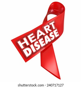 Heart Disease awareness red ribbon with 3d words to illustrate and convey importance of battling the coronary cardiovascular condition or illness