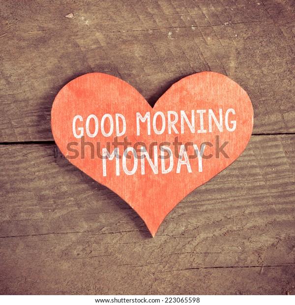 Herz Mit Text Guten Morgen Montag Stockfoto Jetzt