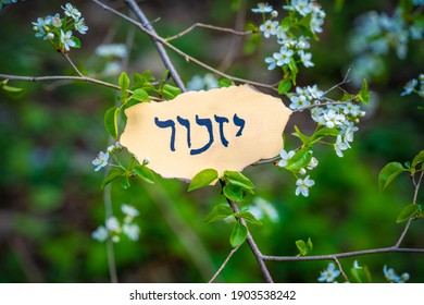 Hebrew inscription yizkor, remember in hebrew and the name of a prayer in memory of deceased beloveds. Remembrance Day.