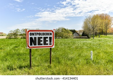 HEDWIGEPOLDER, THE NETHERLANDS - MAY 1: Protest signs reclamation Hedwigepolder Holland on May 1, 2016