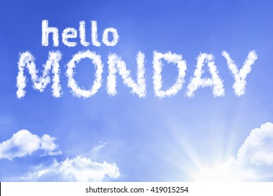 Hello Monday cloud word with a blue sky