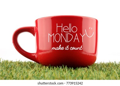 Hello Monday, Make Today Count. Motivation/Business concept.