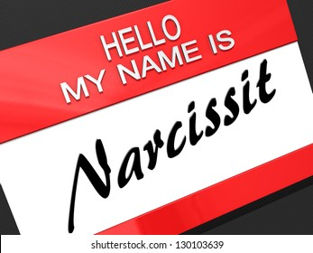 """Hello My Name is """"Narcissist"""" on a name tag."""