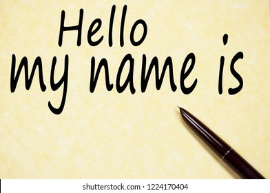 hello my name is text write on paper