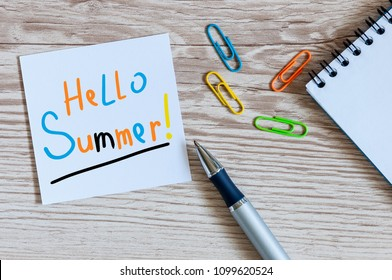 Hello Summer - notice at home or office workplace. First summer month beginning